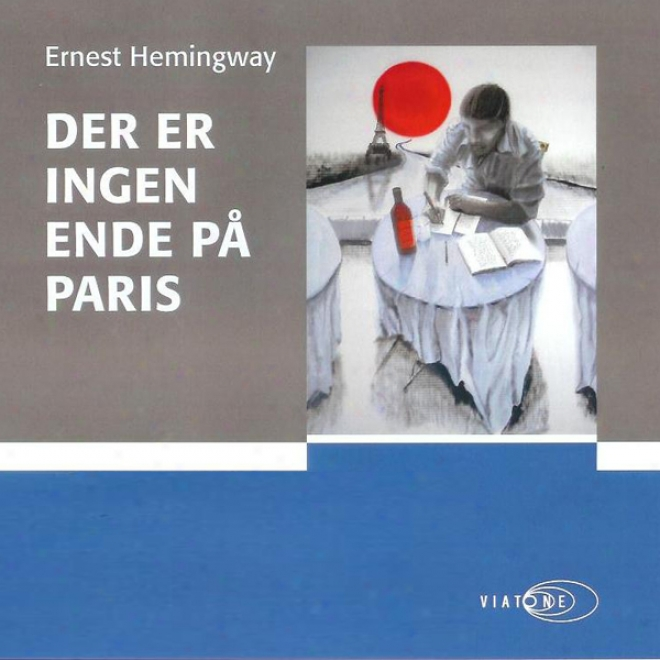 Der Er Ingen Ende P? Paris [there Is No End In Paris] (unabridged)