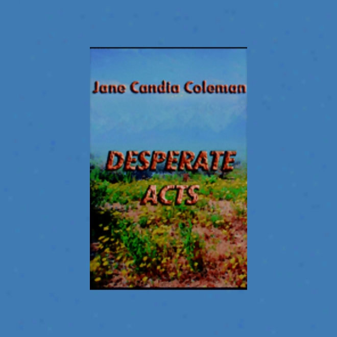 Desperate Acts (unabridged)