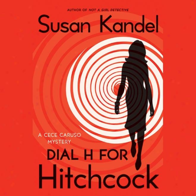 Doal H For Hitchcock: A Cece Caruso Secret (unabridged)