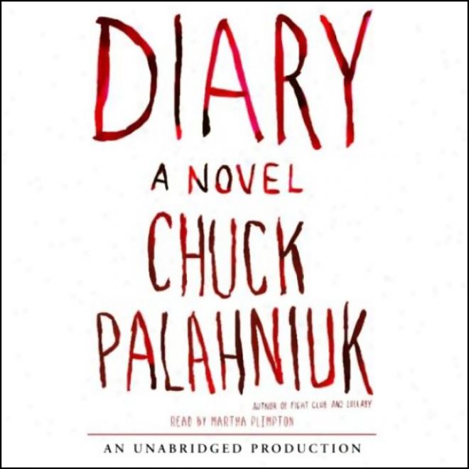 Diary: A Novel (unabridged)