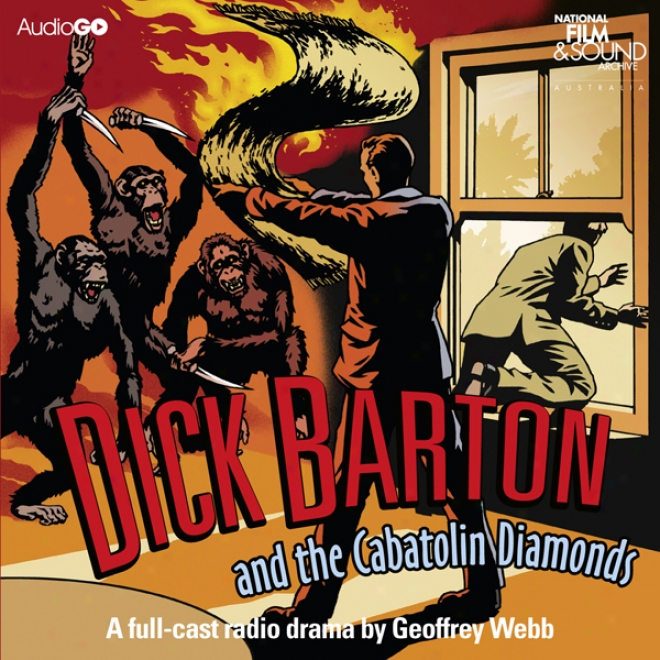 Dick Barton And The Cabatolin Diamonds