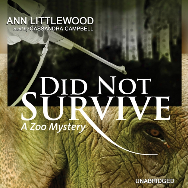 Did Not Survive: A Zoo Mystery (unabridged)