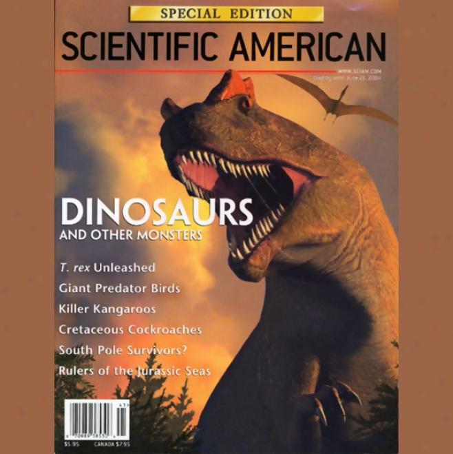 Dinosaurs: Scientific American Special Ediion