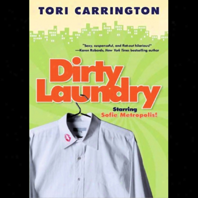 Dirty Laundry: A Sofie Metropolis Novel (unabridged)