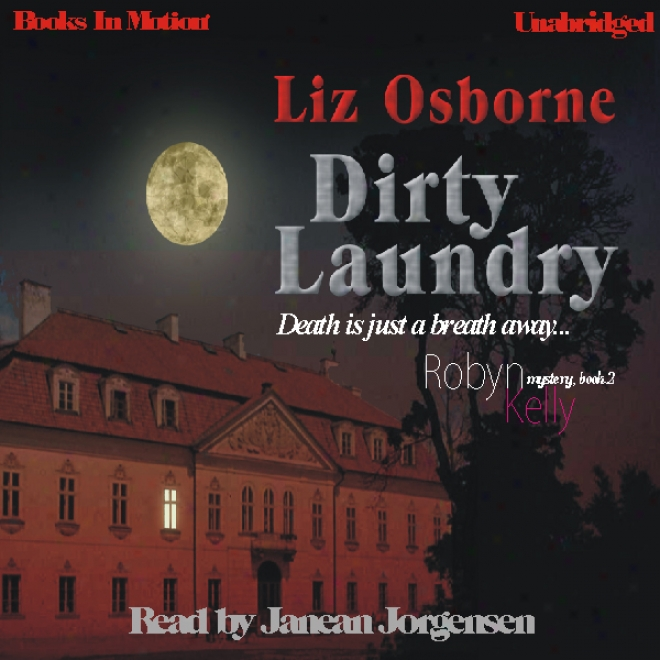 Dirty Laundry: Robyn Kelly Series, Book 2 (unabridged)