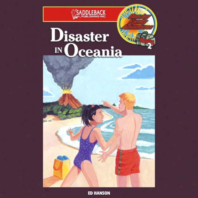 Disaster In Oceania: Barclay Family Adventures (unabridged)