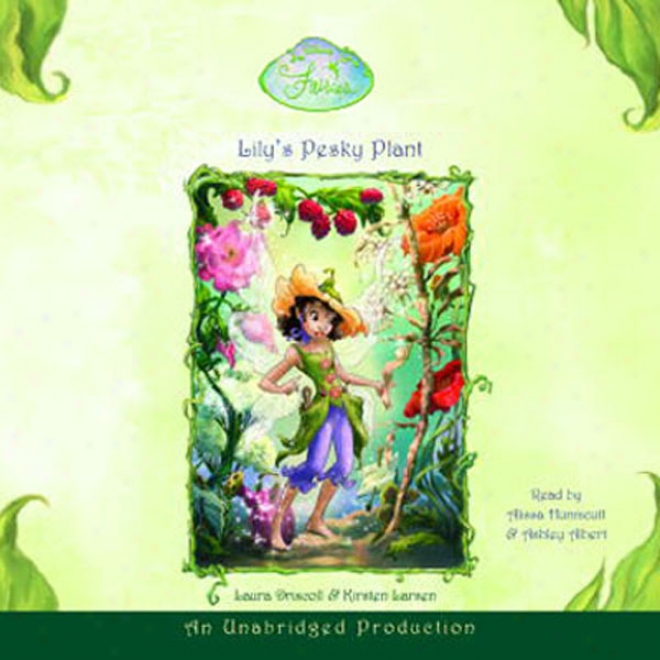 Disney Fairies Book 4: Lily's Pesky Plant (unabridged)