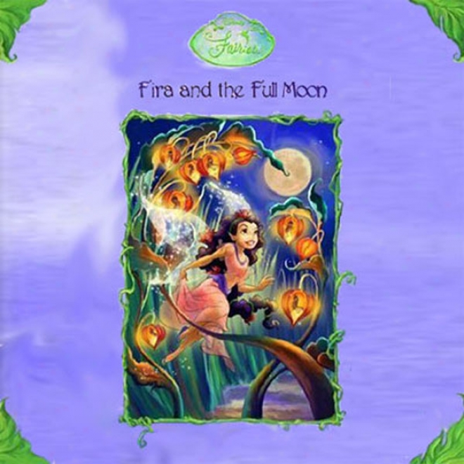 Disney Fairies Book 6: Fira And The Full Moon (unabridged)