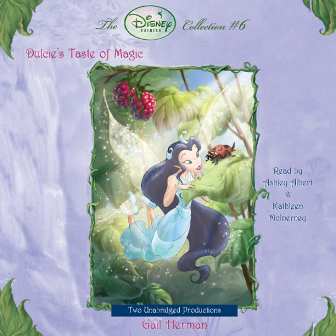 Disney Fairies: Dulcie's Taste Of Magic (unabridged)