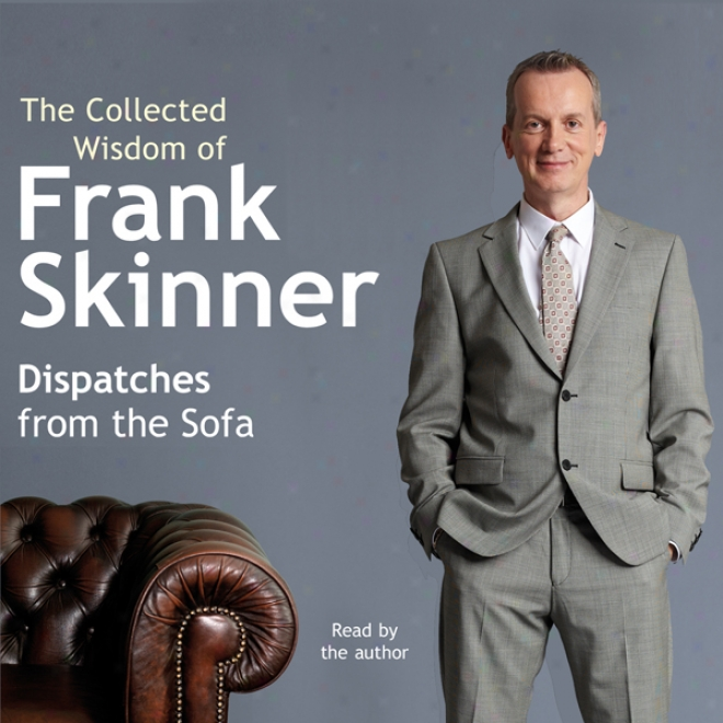 Dispatches From The Couch: The Collected Sense Of Frank Skinner