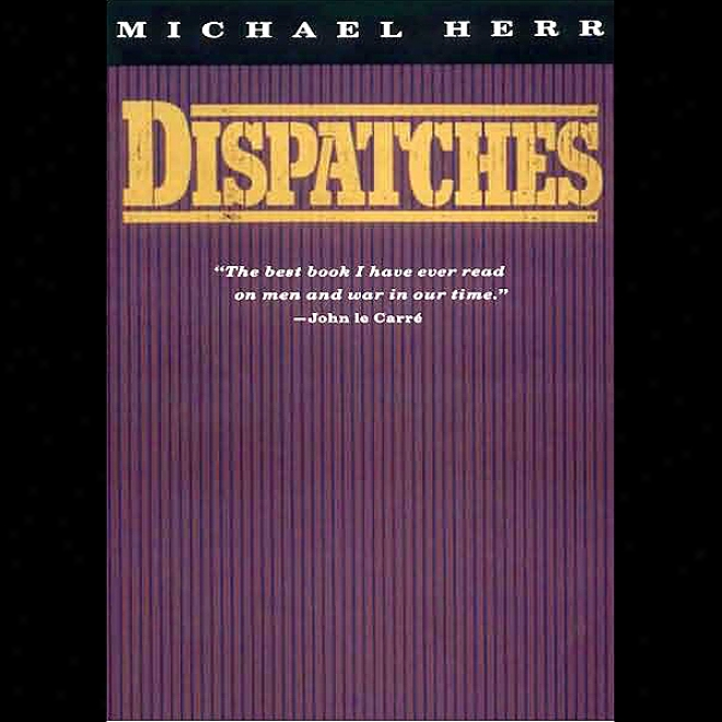 Dispatches (una6ridged)