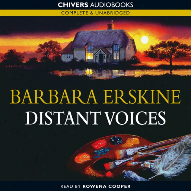 Distant Voices (unabridged)