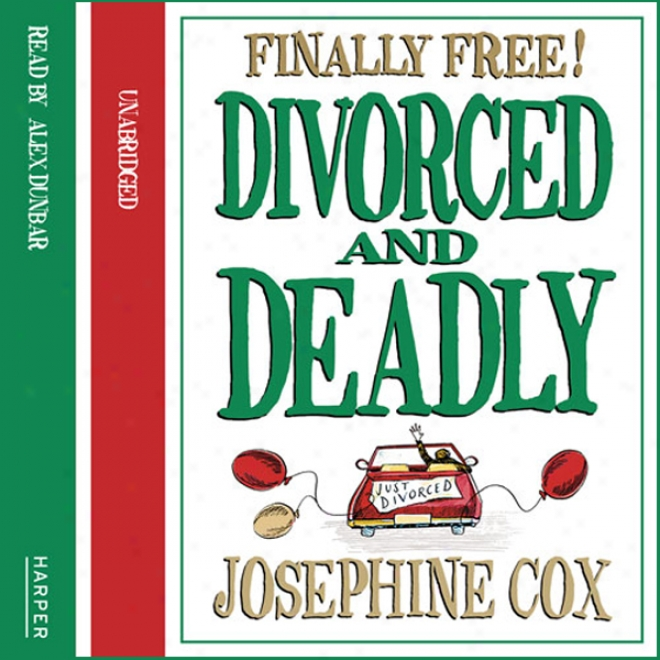 Divorced And Deadly (unabrieged)
