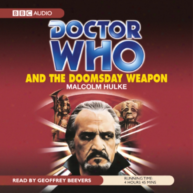 Doctor Who And The Doomsday Weapon (unabridged)