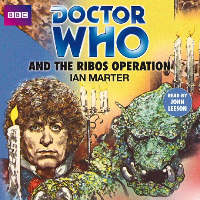 Doctor Who And The Ribos Operation (unabridged)