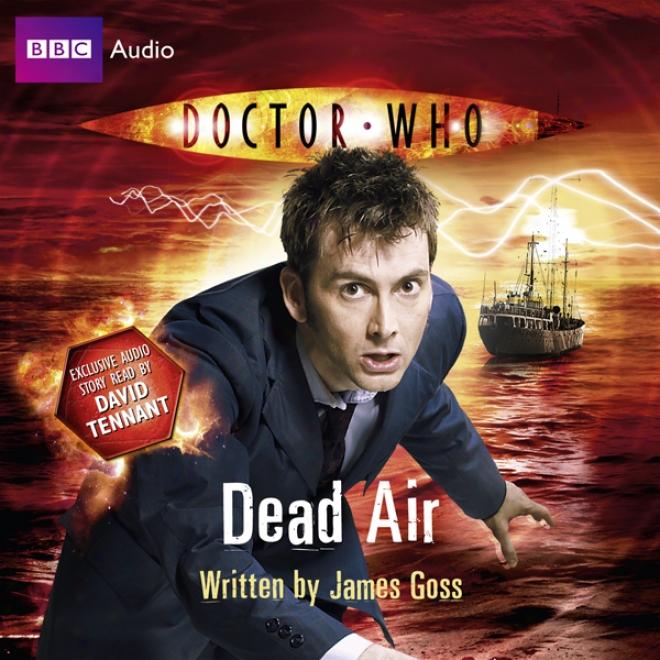 Doctor Who: Dead Air (unabridged)