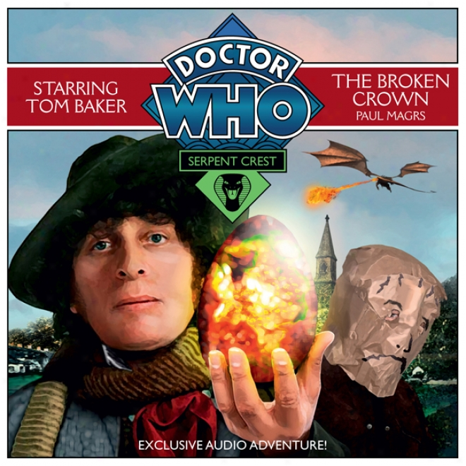 Doctor Who: Serpent Crest Part 2 - The Broken Crown (unabridged)