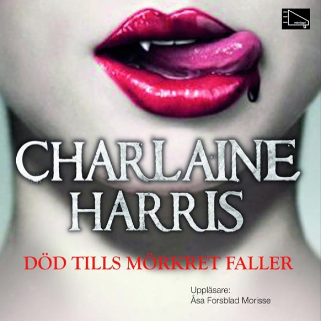 Dod Tills Morkret Faller [dead Until Dark] (unabrldged)