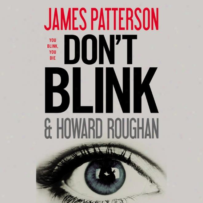 Don't Blink (unqbridged)