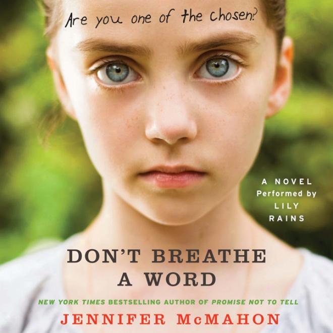 Don't Breathe A Word: A Novel (unabridged)