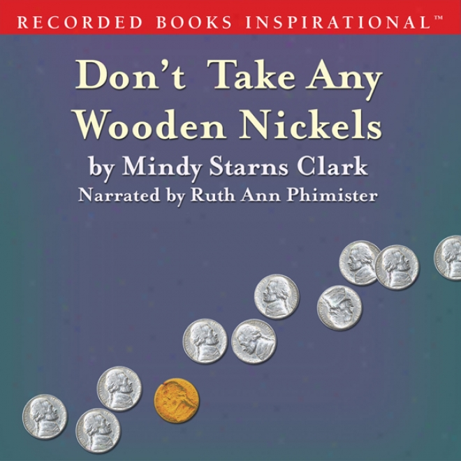 Don't Take A single one  Wooden Nickels: The Million Dollar Mgsteries, Book 2 (unabridged)
