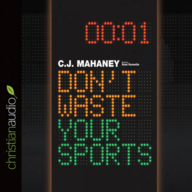 Don't Destroy Your Sports (unabridged)
