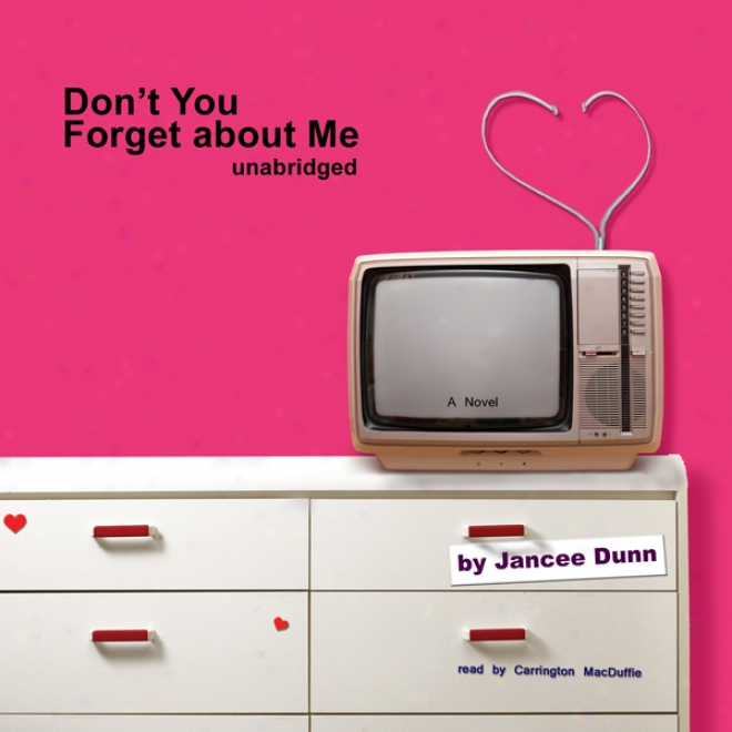 Don't You Forget About Me (unabridged)