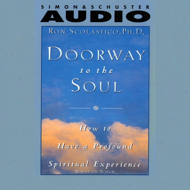 Doorway To The Soul: How To Have A Sea Spiritual Experience