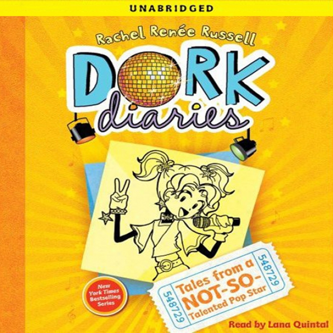 Dork Diaries 3: Tales From A Not-so-talented Pop Star (unabridged)