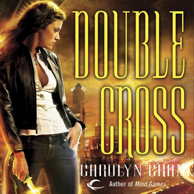 Double Cross: Disillusionists, Book 2 (unabridged)