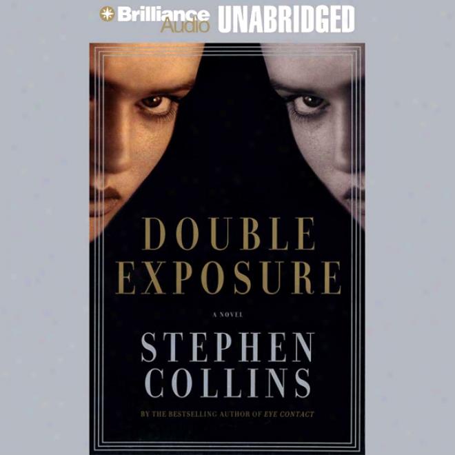 Double Exposure (unabridged)