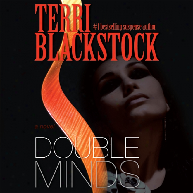 Double Minds (unabridged)