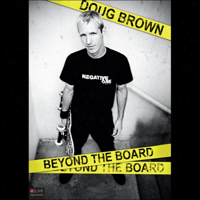 Doug Brown: Beyond The Boqrd