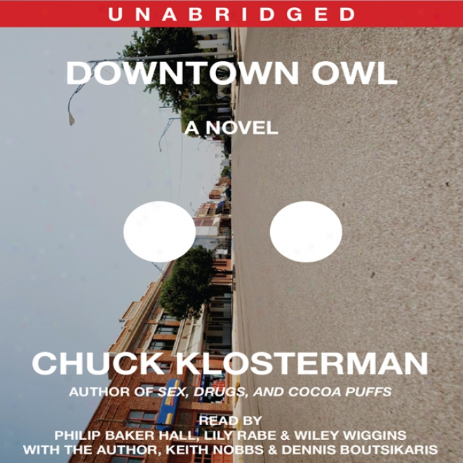 Downtown Owl: A Novel (unabridged)