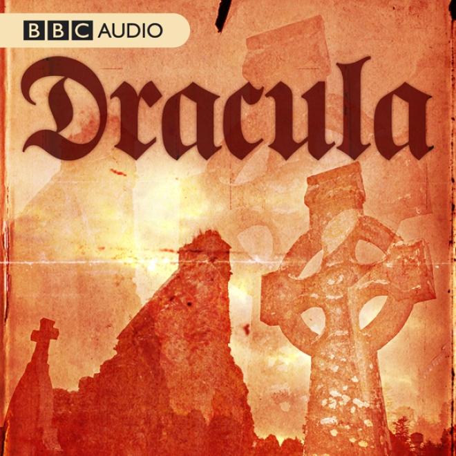 Dracula( unabridged)
