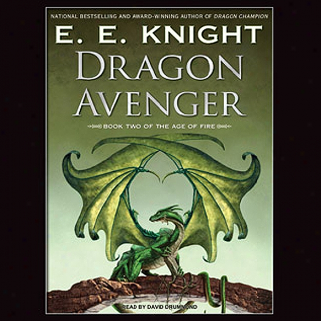 Dragon Avenger: Age Of Fire, Book 2 (unabridged)