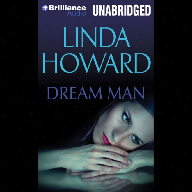 Dream Man (unabridged)