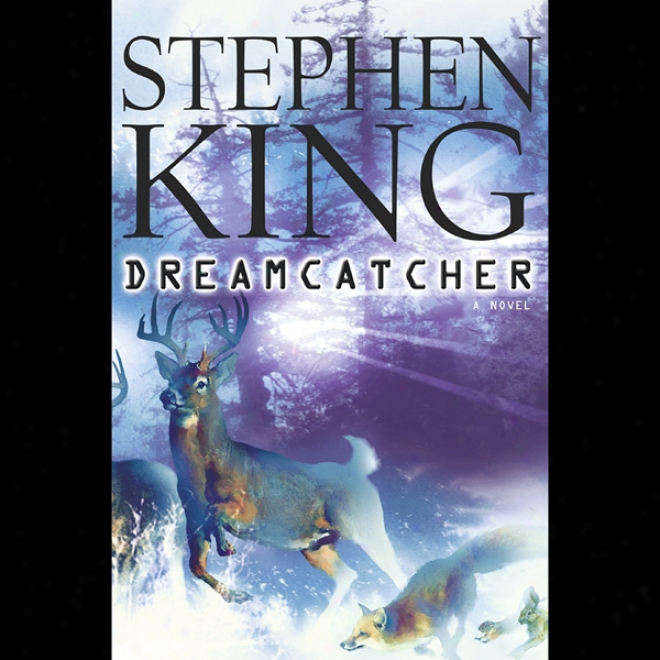 Dreamcatcher (unabridged)