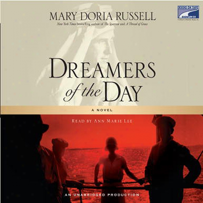 Dreamers Of The Day (unabridged)