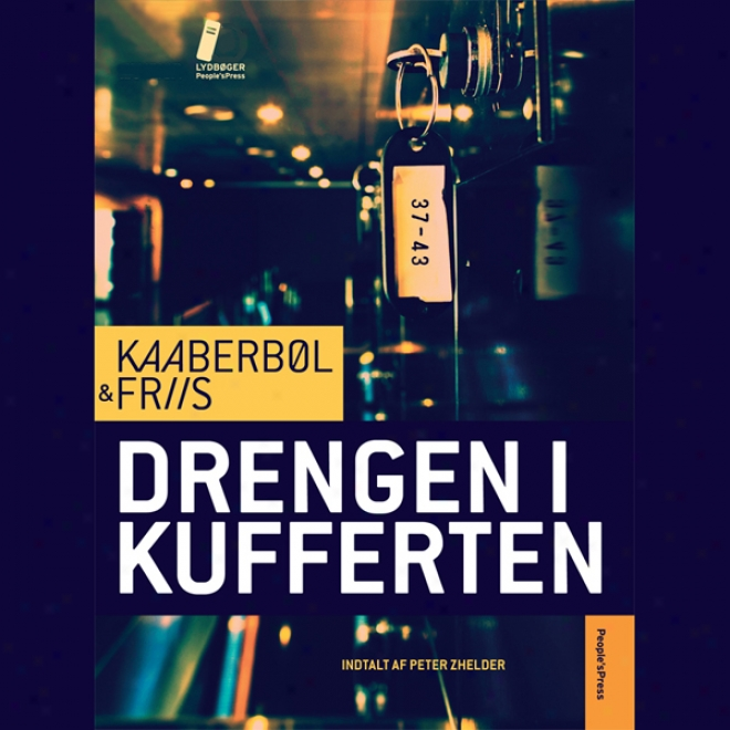 Drengen I Kufferten [the Boy In The Suitcase] (unabridged)