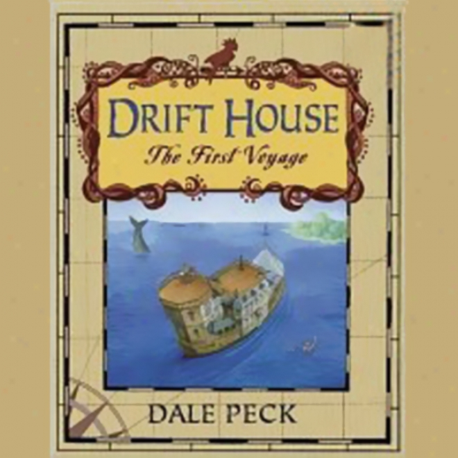 Drift House: The First Voyage (unabridged)