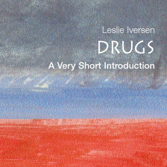 Drugs: A Very Short Introduction (unabridged)