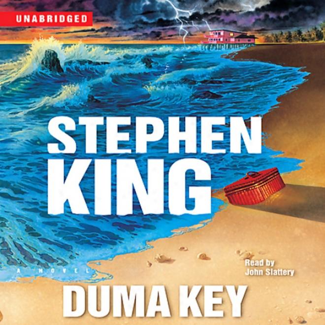 Duma Key: A Novel (unabridged)