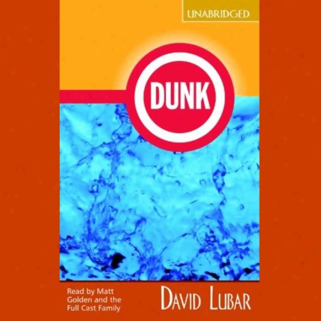 Dunk (unabridged)