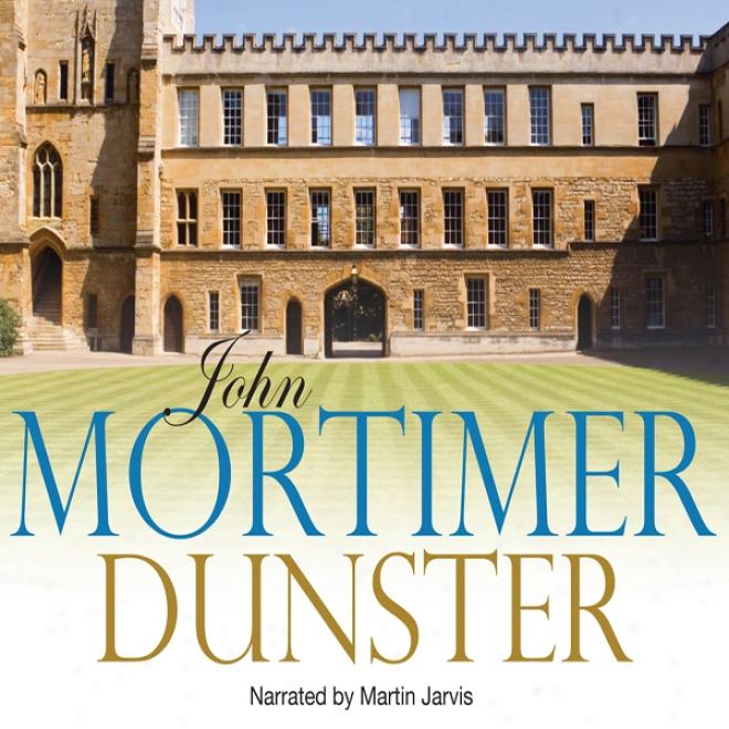 Dunster (unabridged)