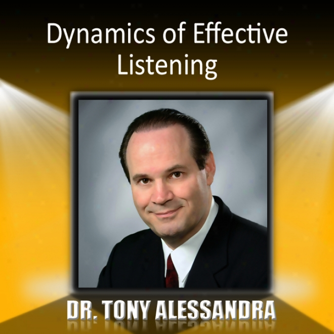 Dynamics Of Effective Listening (unabridged)