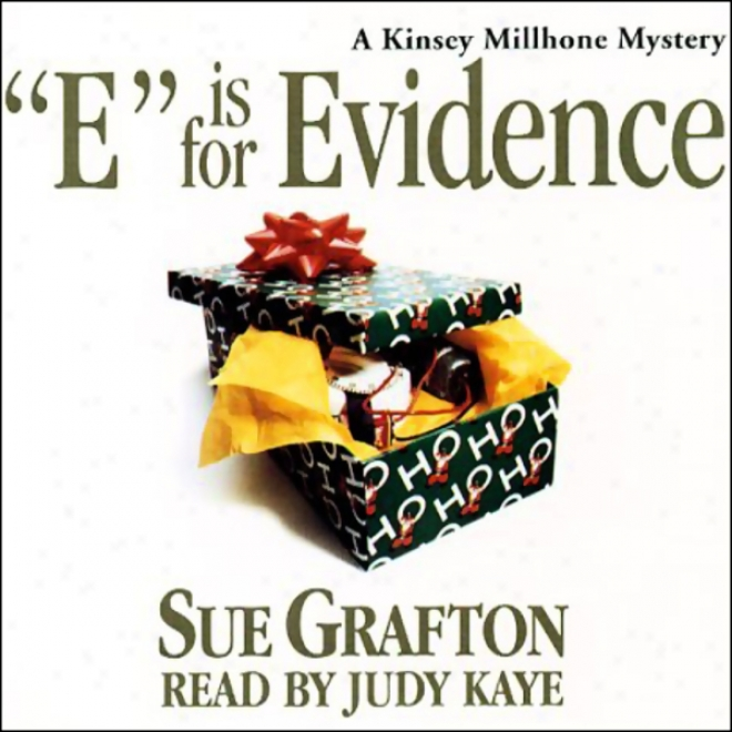 E Is For Evidence: A Kinsey Millhone Mystery