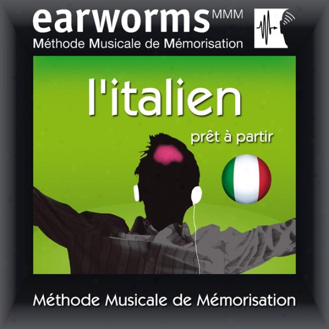 Earworms Mmm - L'italien: Pret A Partir