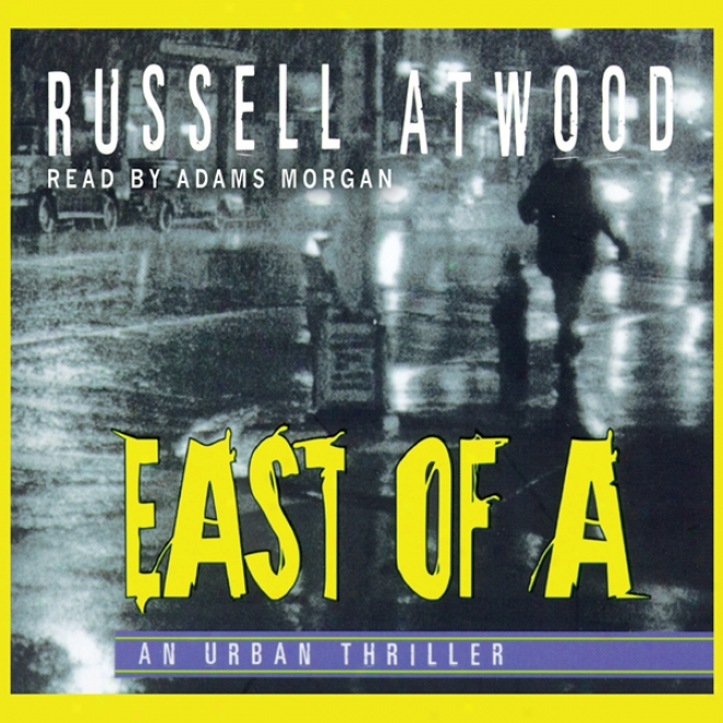 East Of A (unabridged)