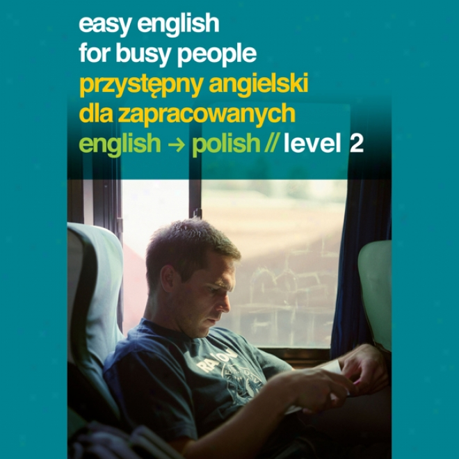 Easy English For Busy People: Burnish Volume 2